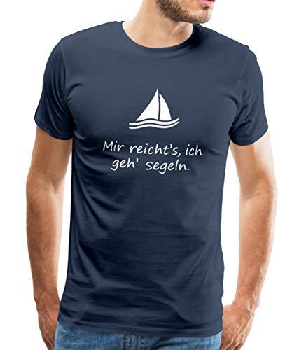 Spreadshirt Segelboot Mir Reicht's Ich GEH' Segeln Spruch Männer Premium T-Shirt, L, Navy