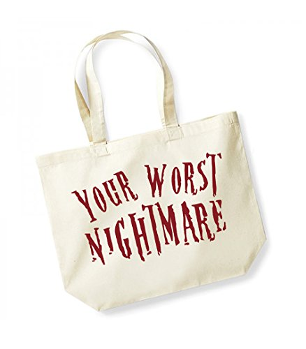 Your Worst Nightmare- Large Canvas Fun Slogan Tote Bag Natural/Red