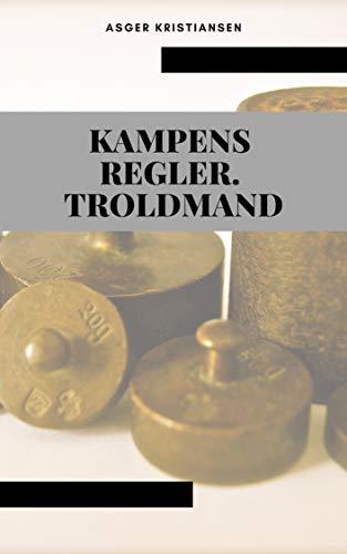 Kampens regler. troldmand (Danish Edition) por Asger Kristiansen