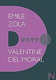 Emile Zola - Duetto