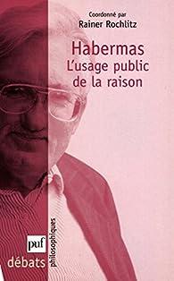 Habermas par Rainer Rochlitz