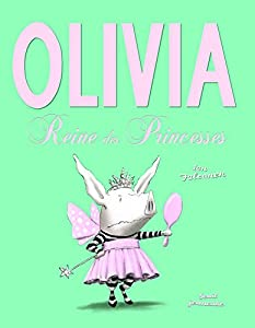 """Afficher """"Olivia, Reine des Princesses"""""""