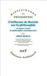 L'influence de Darwin sur la philosophie et autres essais de philosophie contemporaine