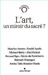 L'art, un miroir du sacré ?