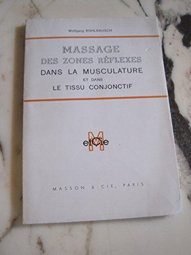 Massages Des Zones Réflexes Dans La Musculature Et Dans Le Tissu Conjonctif