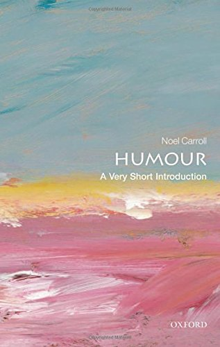 Humour: A Very Short Introduction (Very Short Introductions)