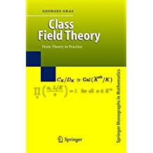 Class Field Theory: From Theory to Practice