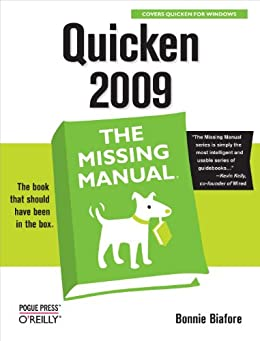 Quicken 2009: The Missing Manual by [Biafore, Bonnie]