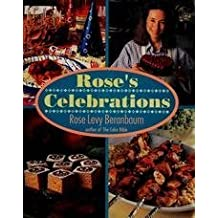 Rose's Celebrations by Rose Levy Beranbaum (1992-09-01)