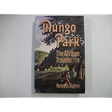 Mungo Park the African Traveler