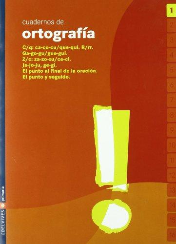 Cuaderno de ortografia 1 Primaria - 9788426357403 por Esther Echevarria Soriano
