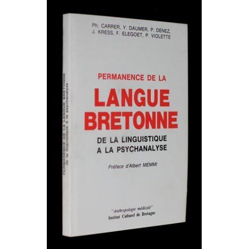 Permanence de la langue bretonne. De la linguistique à la psychanalyse