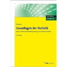 Grundlagen der Statistik, Band 2: Wahrscheinlichkeitsrechnung und induktive Statistik. (NWB Studium Betriebswirtschaft)