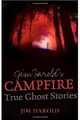 Jim Harold'S Campfire: True Ghost Stories Paperback