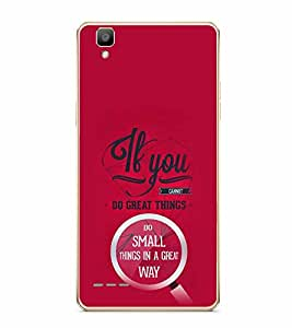 PrintVisa Designer Back Case Cover for Oppo F1 :: A35 (Typography Pink Great Things Do Small Things Great Way)