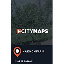City Maps Nakhchivan Azerbaijan