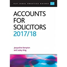 Accounts for Solicitors 2017/2018 (CLP Legal Practice Guides)