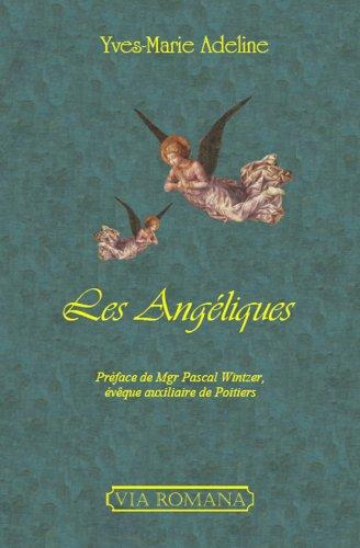 Les Angéliques par Yves-Marie Adeline