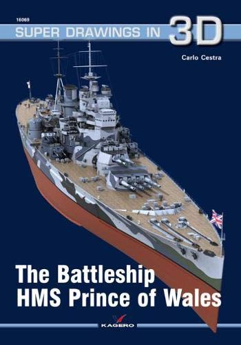 The Battleship HMS Prince of Wales (Super Drawings in 3D) por Carlo Cestra
