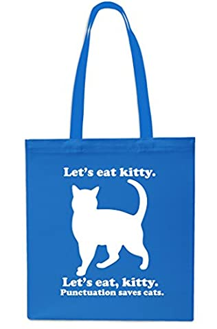 Let's Eat Kitty. Punctuation Saves Cats Tote Shopping Gym Beach Bag 42cm x38cm, 10 litres-Small-Sapphire