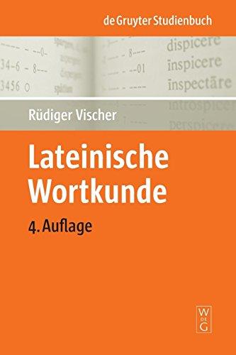 Lateinische Wortkunde (de Gruyter Studienbuch) por Rudiger Vischer
