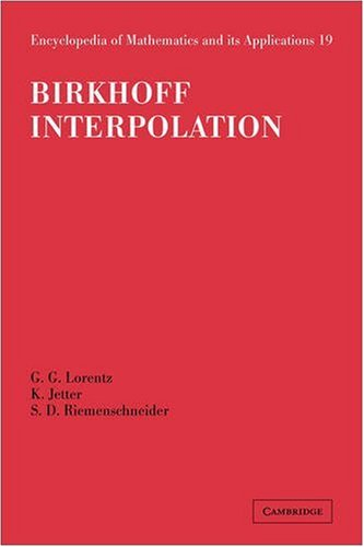 Birkhoff Interpolation (Encyclopedia of Mathematics and its Applications, Band 19)