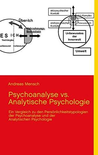Psychoanalyse vs. Analytische Psychologie