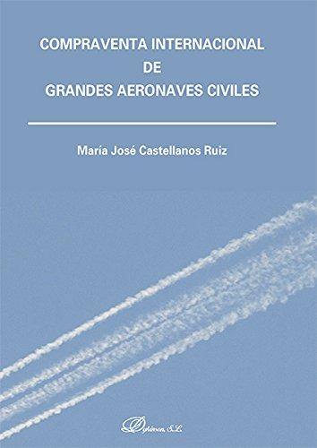 Compraventa Internacional de Grandes Aeronaves Civiles