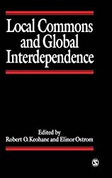 [Local Commons and Global Interdependence: Hetrogeneity and Cooperation in Two Domains] (By: Robert O. Keohane) [published: January, 1995]