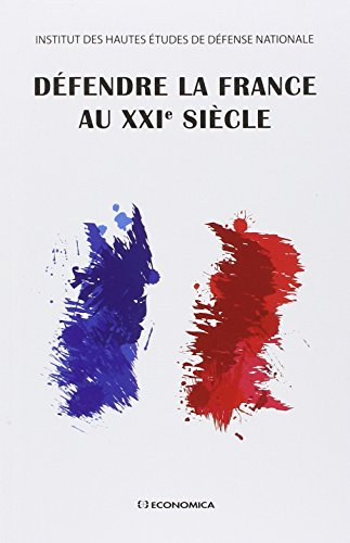 Défendre la France au XXIe siècle