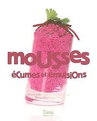 MOUSSES ECUMES ET EMULSIONS