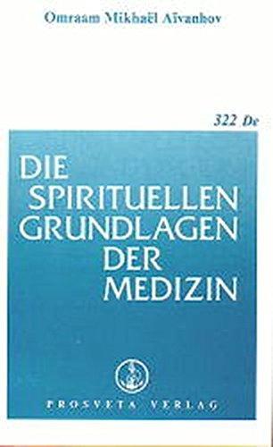 Die spirituellen Grundlagen der Medizin (Broschüren)