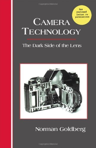 Camera Technology: The Dark Side of the Lens (English Edition)