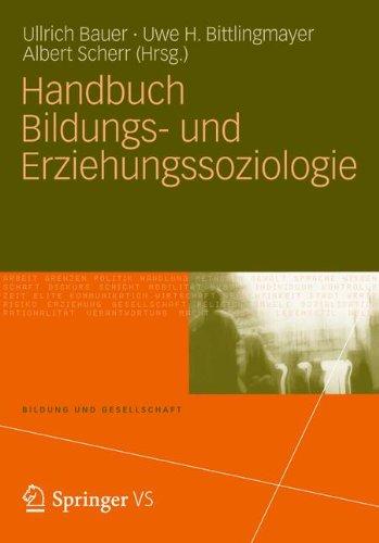 Handbuch Bildungs- und Erziehungssoziologie (Bildung und Gesellschaft)