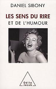 vignette de 'Les sens du rire et de l'humour (Daniel Sibony)'