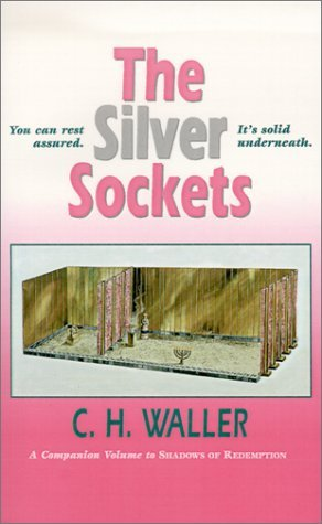The Silver Sockets by Charles H. Waller (1998-12-01) (Press Gospel Folio)