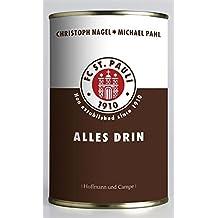 FC St. Pauli - Alles drin: Der Verein und sein Viertel