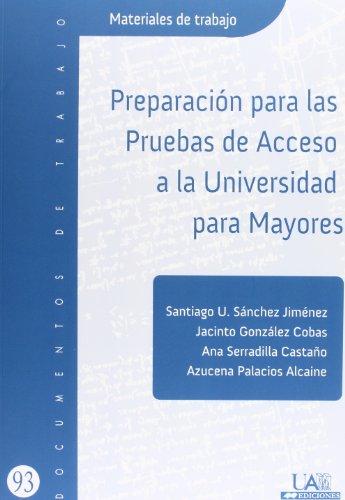 Preparación para las pruebas de acceso a la universidad para mayores (Documentos de Trabajo)