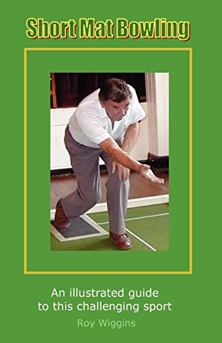 Short Mat Bowling (2nd Edition) - An illustrated guide to this challenging sport por Roy Wiggins