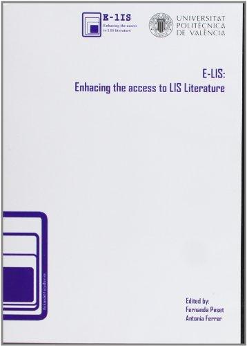 E-Lis: Enhancig The Access To Library And Information Sciencie Literature (Fuera de colección) por Mª Fernanda Peset Mancebo