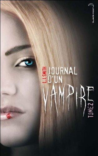 Le Journal d'un Vampire Tome 2 - Les ténèbres