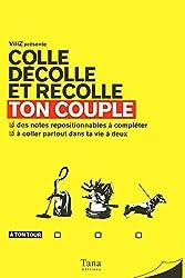 TON COUPLE - COLLE DÉCOLLE ET RECOLLE