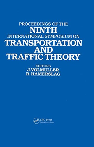 Proceedings of the Ninth International Symposium on Transportation and Traffic Theory: Delft, 1984