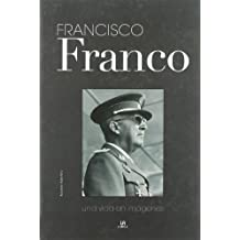 Francisco Franco (Biografías de..., Band 3)