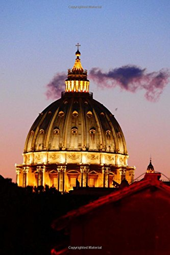 Dome of St. Peter's Basilica Lit Up at Dusk Italy Journal: 150 Page Lined Notebook/Diary (Dome St Peters)