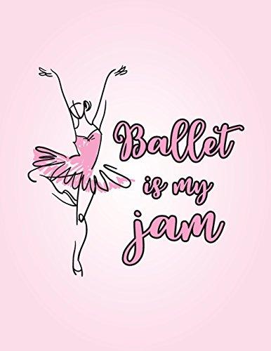 Ballet Is My Jam: 8.5