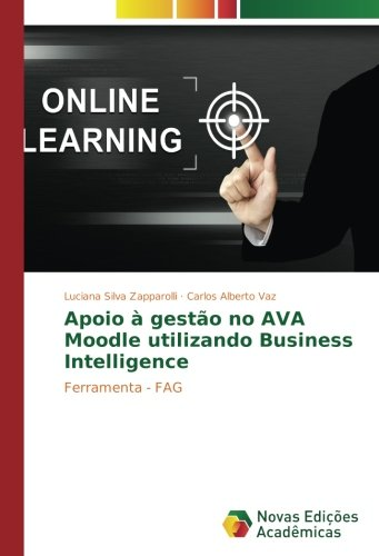 Apoio à gestão no AVA Moodle utilizando Business Intelligence: Ferramenta - FAG