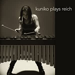 Kuniko Plays Reich on marimba, xylophone and marimba: Electric Counterpoint, For Stell Pans, Vermont Counterpoint