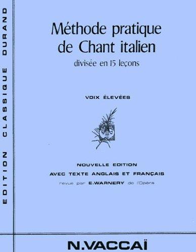 Méthode pratique de chant Italien. 15 Leçons. Voix Moyennes. Vaccaï