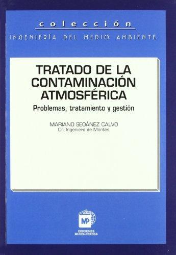 Tratado de La Contaminacion Atmosferica por Mariano Seoanez Calvo